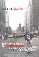 Cover of: Let it blurt