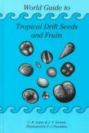 Cover of: World guide to tropical drift seeds and fruits