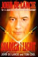 Cover of: Soldier of light | John De Lancie