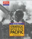Cover of: Strategic battles in the Pacific