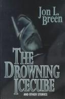 Cover of: The drowning icecube, and other stories