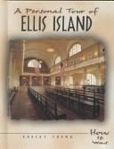 Cover of: A personal tour of Ellis Island