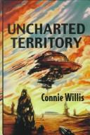 Cover of: Uncharted territory