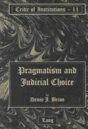 Cover of: Pragmatism and judicial choice