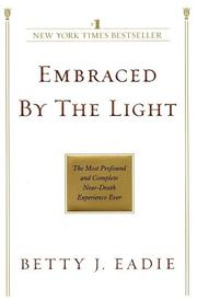 Cover of: Embraced by the Light | Betty J. Eadie