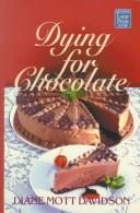 Dying for Chocolate (Goldy Bear Culinary Mystery #2) by Diane Mott Davidson