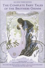 Cover of: The complete fairy tales of the Brothers Grimm