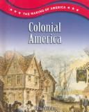 Cover of: Colonial America | Richard Steins