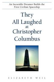 Cover of: They All Laughed at Christopher Columbus | Elizabeth Weil
