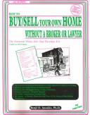 Cover of: How to buy/sell your own home without a broker or lawyer