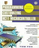 Cover of: Programming and customizing the HC11 microcontroller
