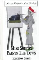 Cover of: Miss Seeton paints the town