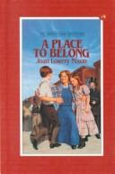 Cover of: A place to belong
