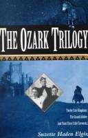 Cover of: The Ozark trilogy