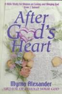 Cover of: After God's heart