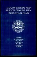 Cover of: Silicon nitride and silicon dioxide thin insulating films