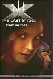 Cover of: X-Men: The Last Stand by Jasmine Jones