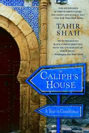 Cover of: The Caliph's house: a year in Casablanca
