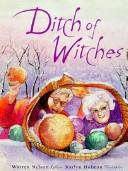 Cover of: Ditch of witches