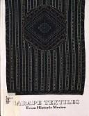 Cover of: Sarape textiles from historic Mexico