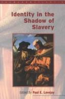 Cover of: Identity in the shadow of slavery