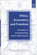 Cover of: Ethics, economics, and freedom