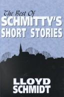 Cover of: The best of Schmitty's short stories