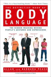 Cover of: Definitive Book of Body Language, The: The Hidden Meaning Behind People's Gestures and Expressions