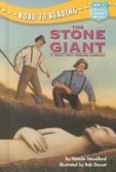 Cover of: The Stone Giant: a hoax that fooled America