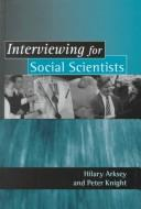 Cover of: Interviewing for social scientists