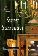 Cover of: Sweet surrender