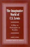 Cover of: The imaginative world of C.S. Lewis