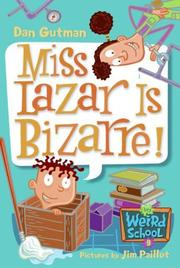 Cover of: Miss Lazar is bizarre!