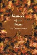 Cover of: Matters of the heart