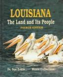 Cover of: Louisiana, the land and its people
