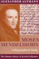 Cover of: Moses Mendelssohn: a biographical study.