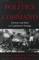 Cover of: The politics of command
