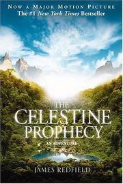 Celestine Prophecy, the