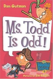 Cover of: My Weird School #12: Ms. Todd Is Odd!