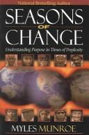 Cover of: Seasons of change: understanding purpose in times of perplexity