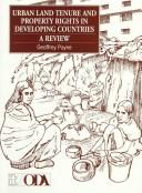 Cover of: Urban land tenure and property rights in developing countries