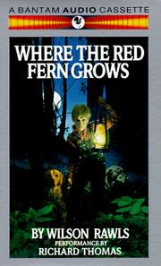 a summary of where the red fern grows by wilson rawls Where the red fern grows (wilson rawls) sparknotes: where the red fern grows from a general summary to chapter summaries to explanations of famous quotes.