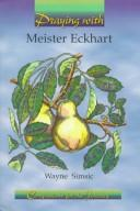 Cover of: Praying with Meister Eckhart