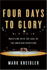 Four Days to Glory by Mark Kreidler