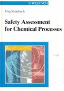Cover of: Safety assessment for chemical processes