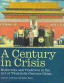 Cover of: A century in crisis