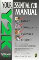 Cover of: Y2K, your essential Y2K manual