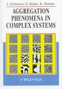 Cover of: Aggregation phenomena in complex systems