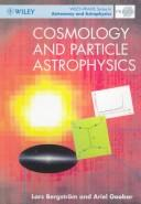 Cover of: Cosmology and particle astrophysics