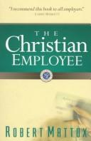 Cover of: The Christian employee